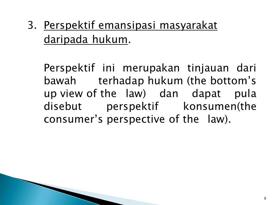 3. Perspektif emansipasi masyarakat