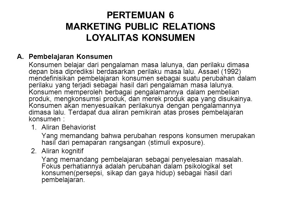 PERTEMUAN 6 MARKETING PUBLIC RELATIONS LOYALITAS KONSUMEN