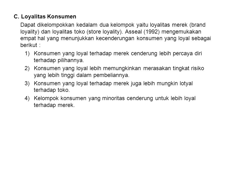 C. Loyalitas Konsumen