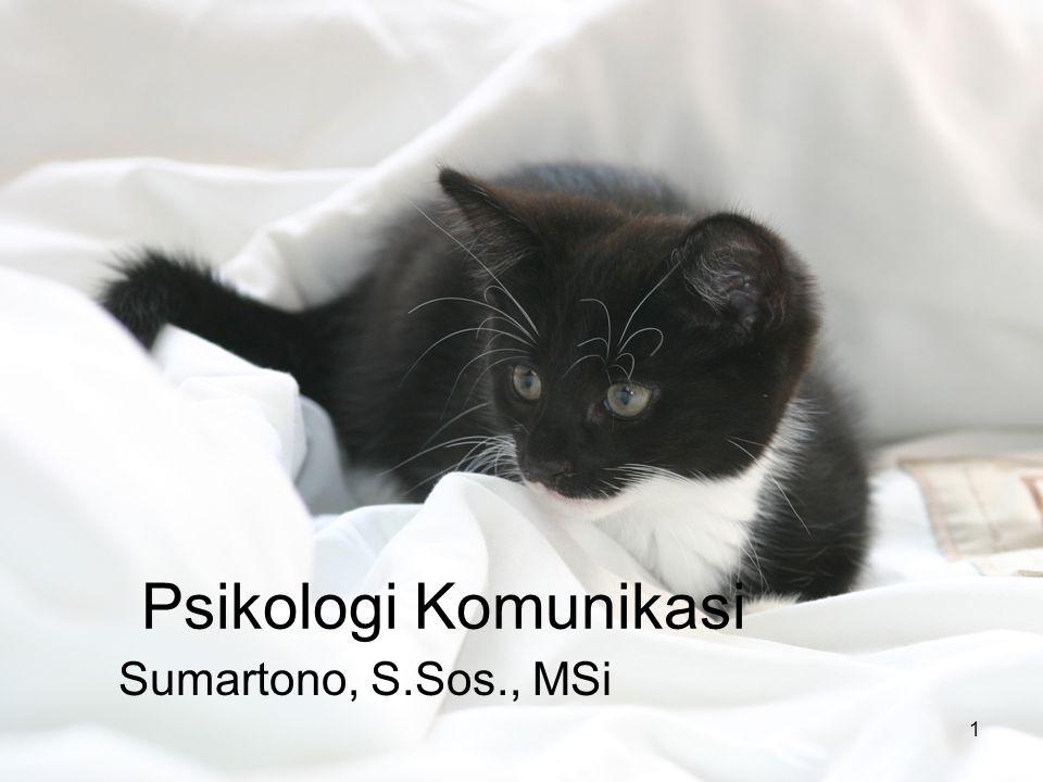 Psikologi Komunikasi Sumartono, S.Sos., MSi