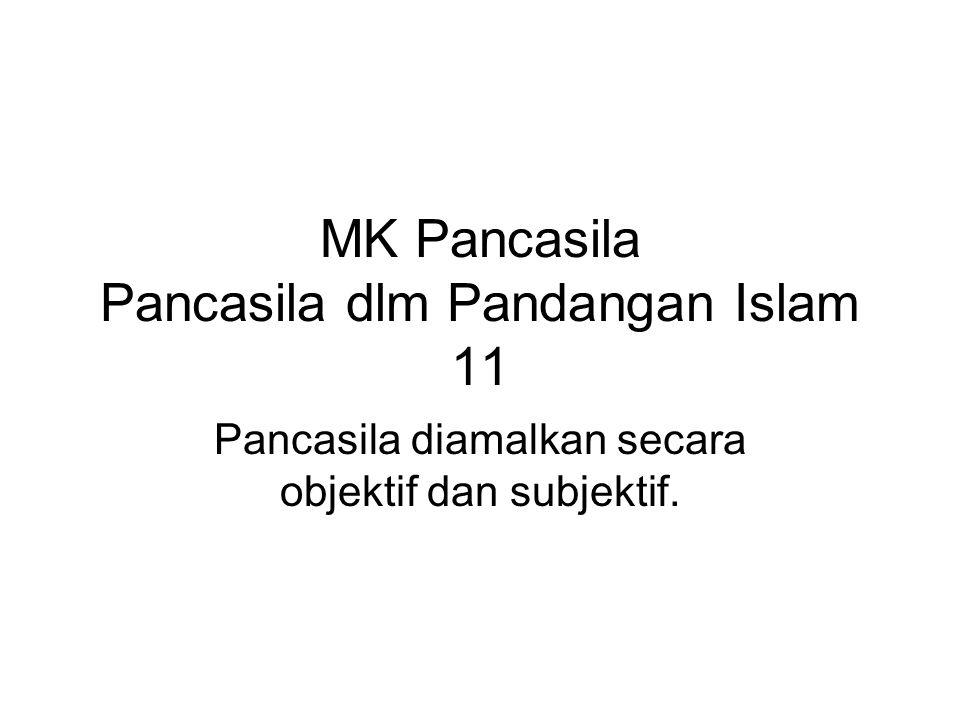 MK Pancasila Pancasila dlm Pandangan Islam 11