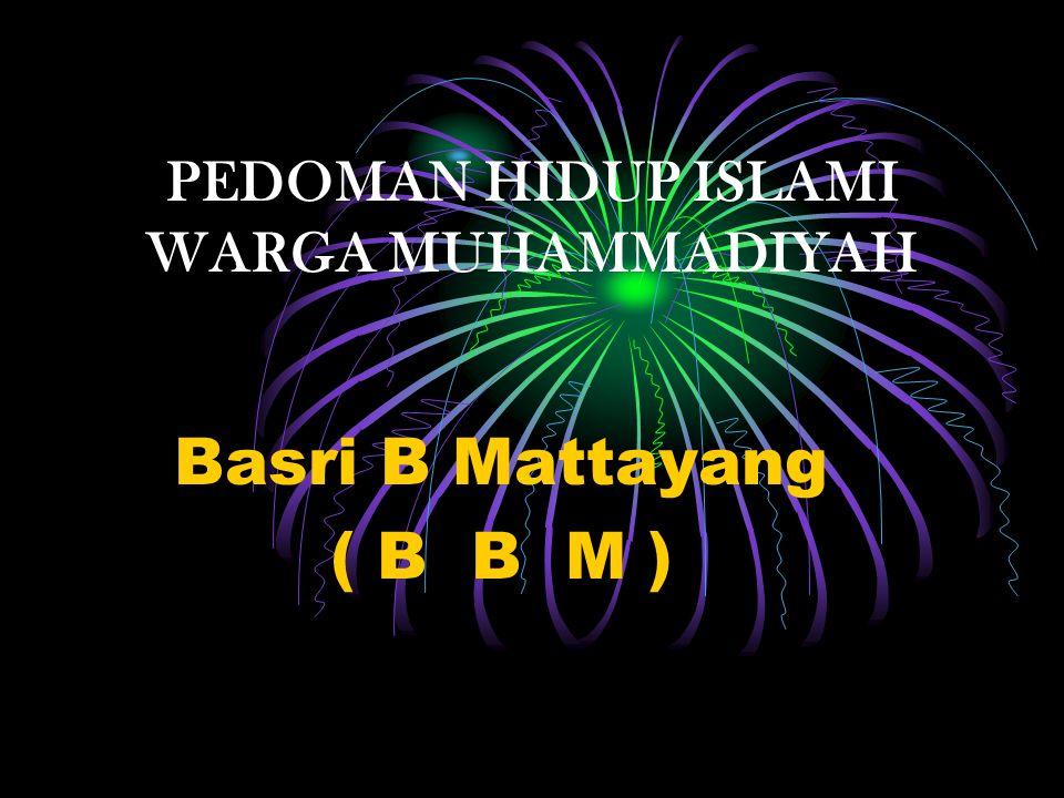 PEDOMAN HIDUP ISLAMI WARGA MUHAMMADIYAH