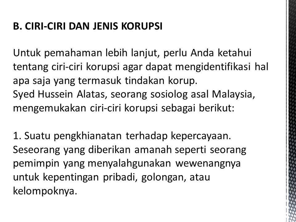 B. CIRI-CIRI DAN JENIS KORUPSI