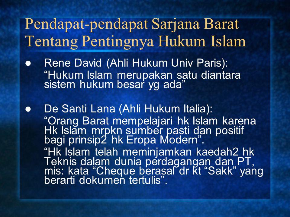 Pendapat-pendapat Sarjana Barat Tentang Pentingnya Hukum Islam