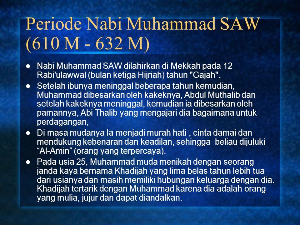 Periode Nabi Muhammad SAW (610 M - 632 M)