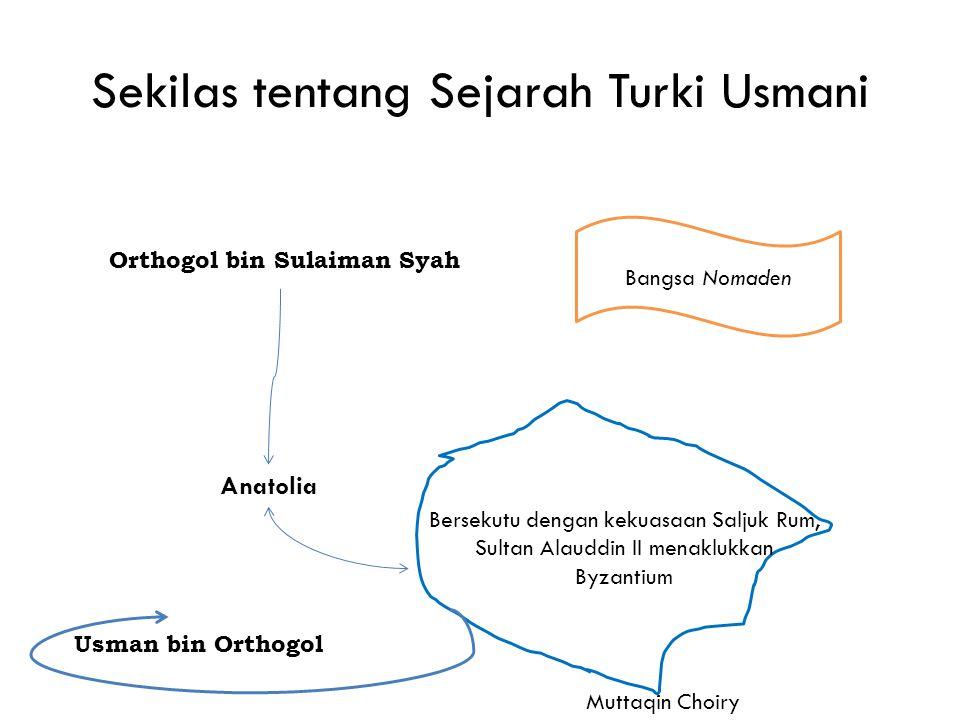 Sekilas tentang Sejarah Turki Usmani