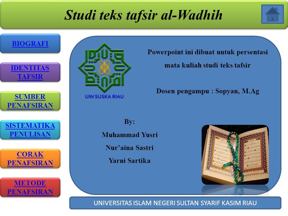 Studi teks tafsir al-Wadhih