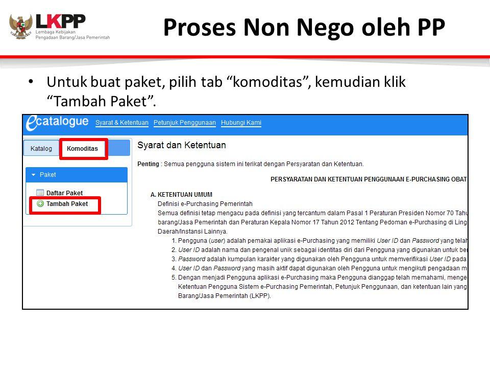 Proses Non Nego oleh PP Untuk buat paket, pilih tab komoditas , kemudian klik Tambah Paket .