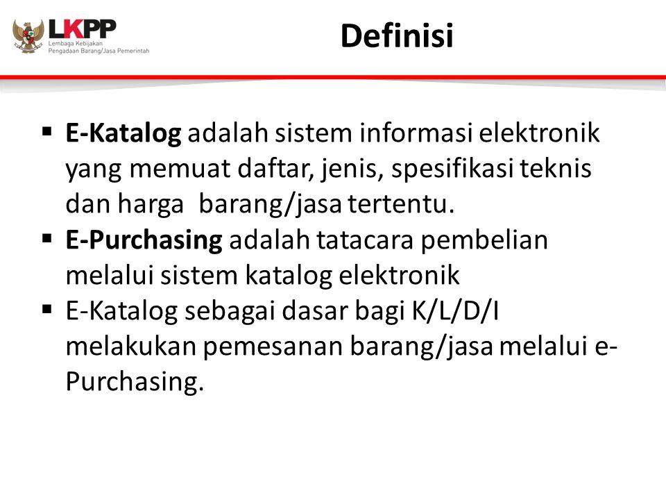 Definisi E-Katalog adalah sistem informasi elektronik yang memuat daftar, jenis, spesifikasi teknis dan harga barang/jasa tertentu.