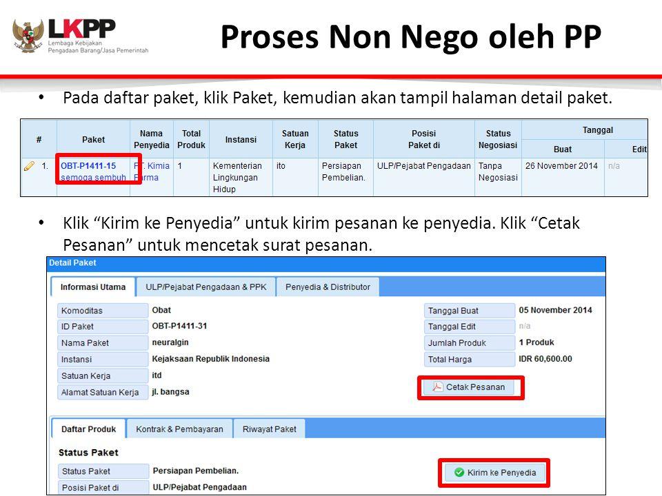 Proses Non Nego oleh PP Pada daftar paket, klik Paket, kemudian akan tampil halaman detail paket.