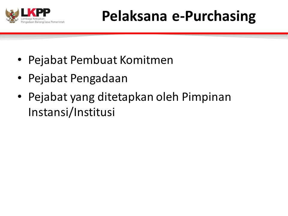 Pelaksana e-Purchasing