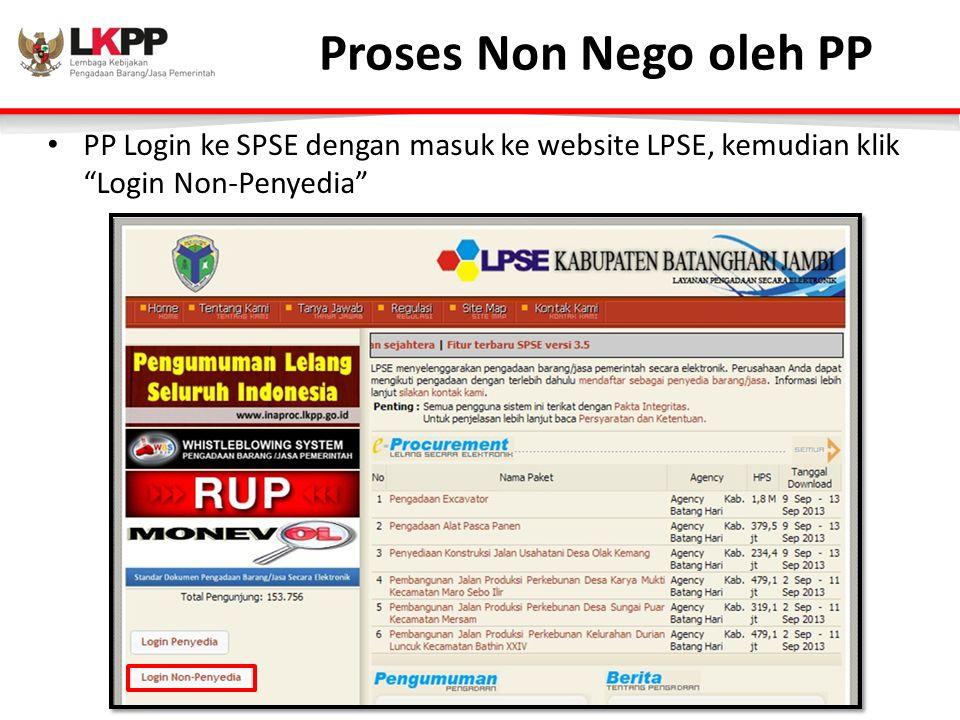 Proses Non Nego oleh PP PP Login ke SPSE dengan masuk ke website LPSE, kemudian klik Login Non-Penyedia