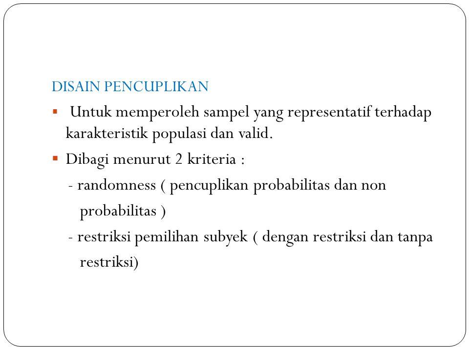 Dibagi menurut 2 kriteria :