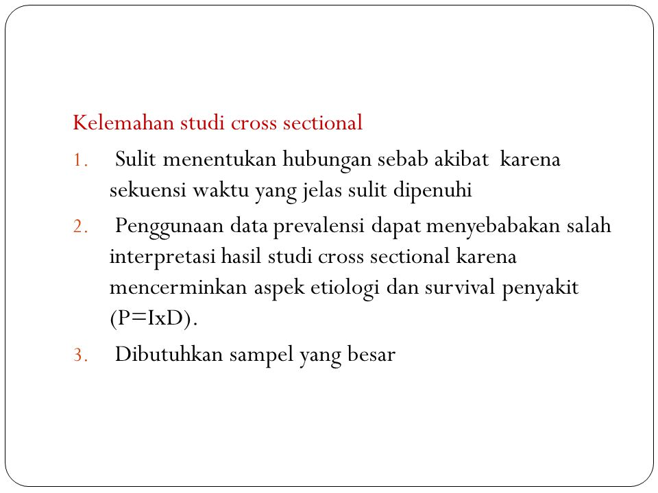 Kelemahan studi cross sectional