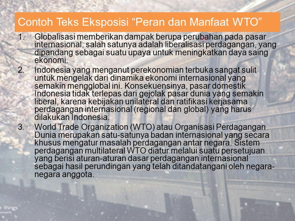 Contoh Teks Eksposisi Peran dan Manfaat WTO