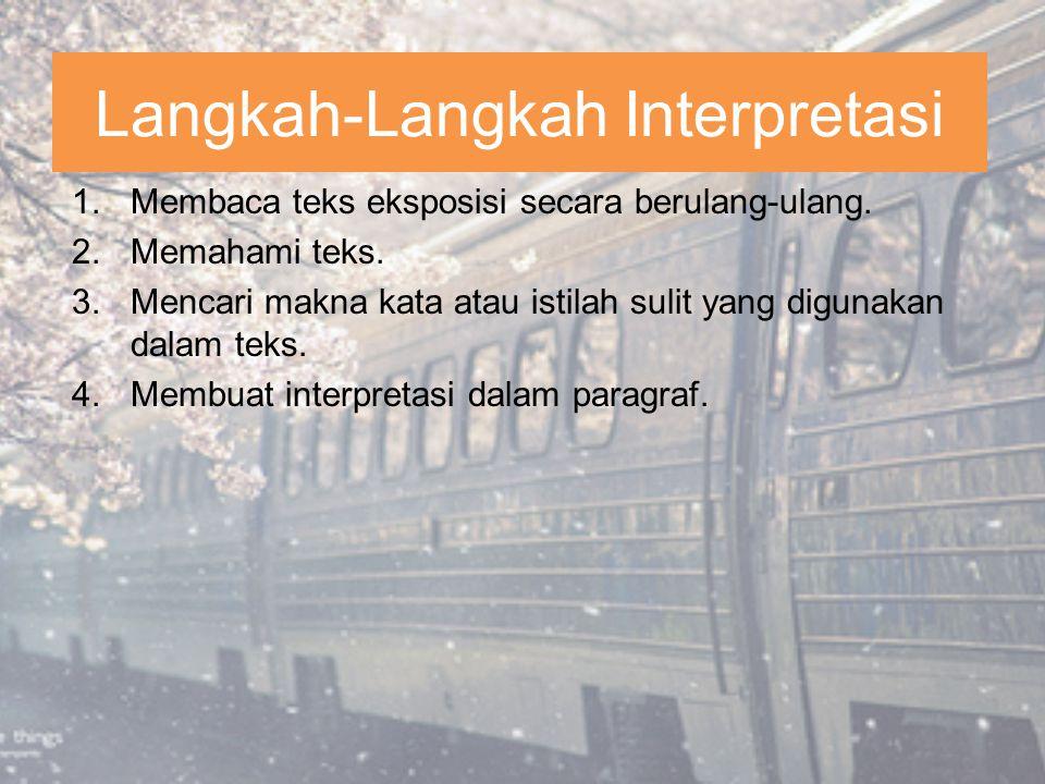 Langkah-Langkah Interpretasi