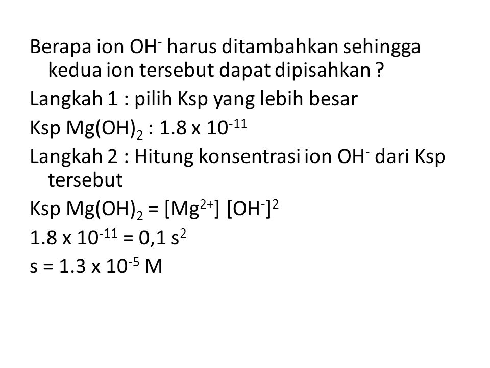 Berapa ion OH- harus ditambahkan sehingga kedua ion tersebut dapat dipisahkan