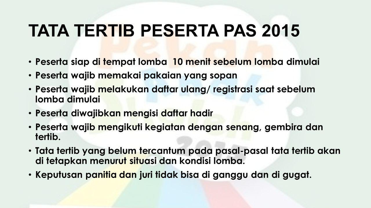 TATA TERTIB PESERTA PAS 2015