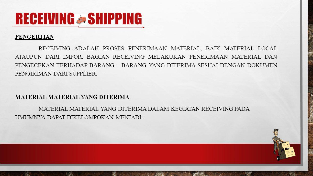 Receiving & shipping Pengertian
