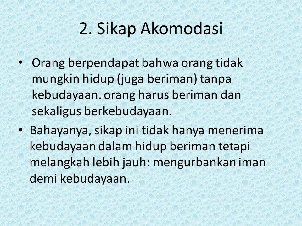 2. Sikap Akomodasi