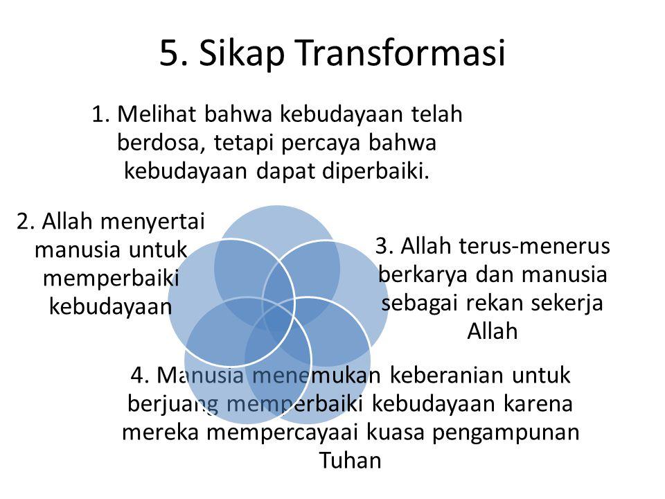 2. Allah menyertai manusia untuk memperbaiki kebudayaan