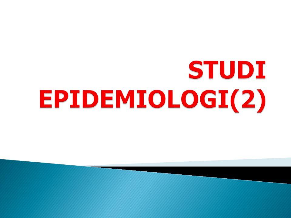 STUDI EPIDEMIOLOGI(2)