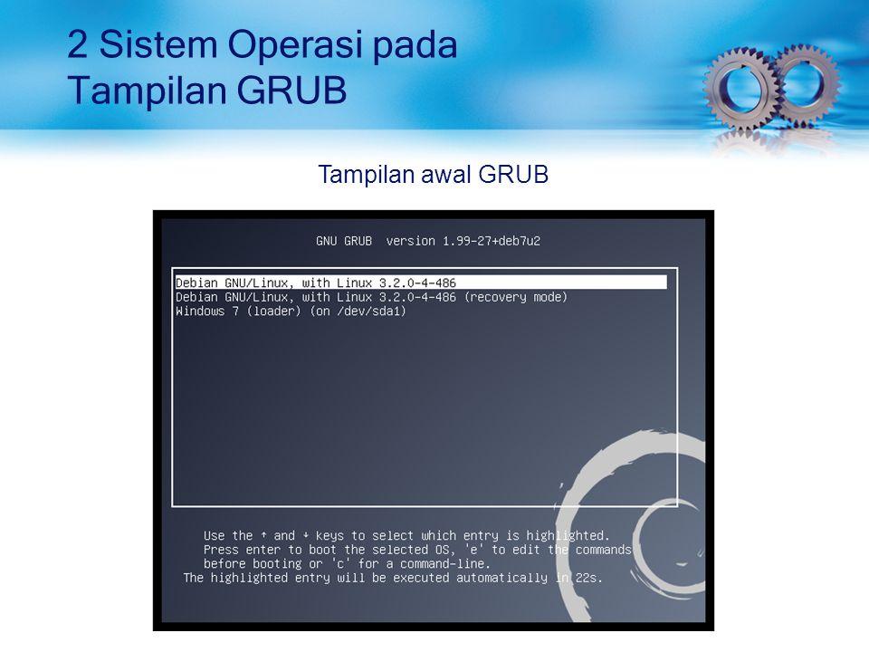 2 Sistem Operasi pada Tampilan GRUB