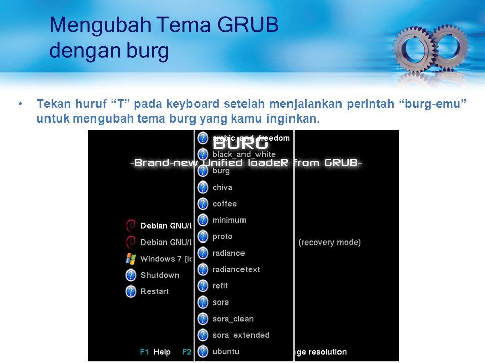 Mengubah Tema GRUB dengan burg