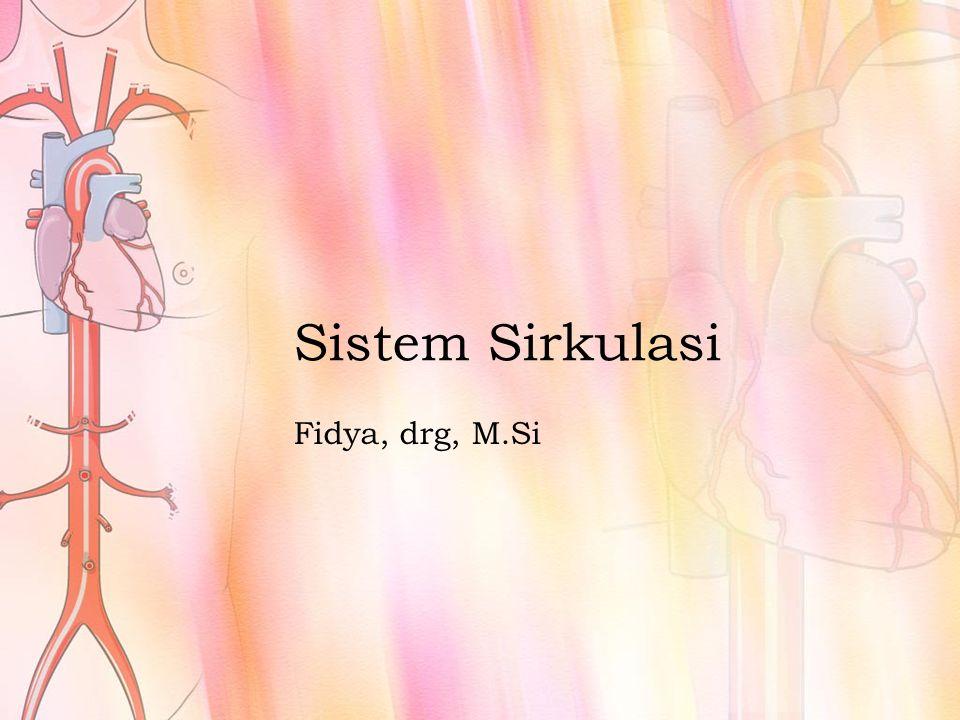 Sistem Sirkulasi Fidya, drg, M.Si