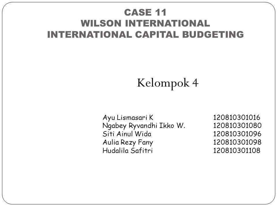 CASE 11 WILSON INTERNATIONAL INTERNATIONAL CAPITAL BUDGETING