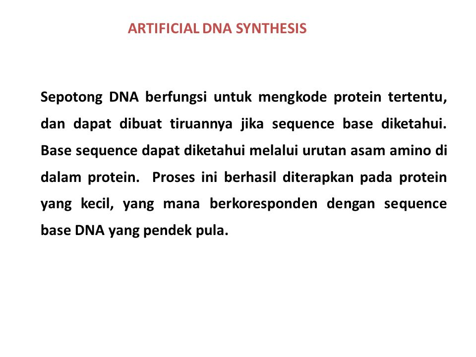 ARTIFICIAL DNA SYNTHESIS