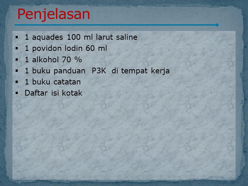 Penjelasan 1 aquades 100 ml larut saline 1 povidon lodin 60 ml