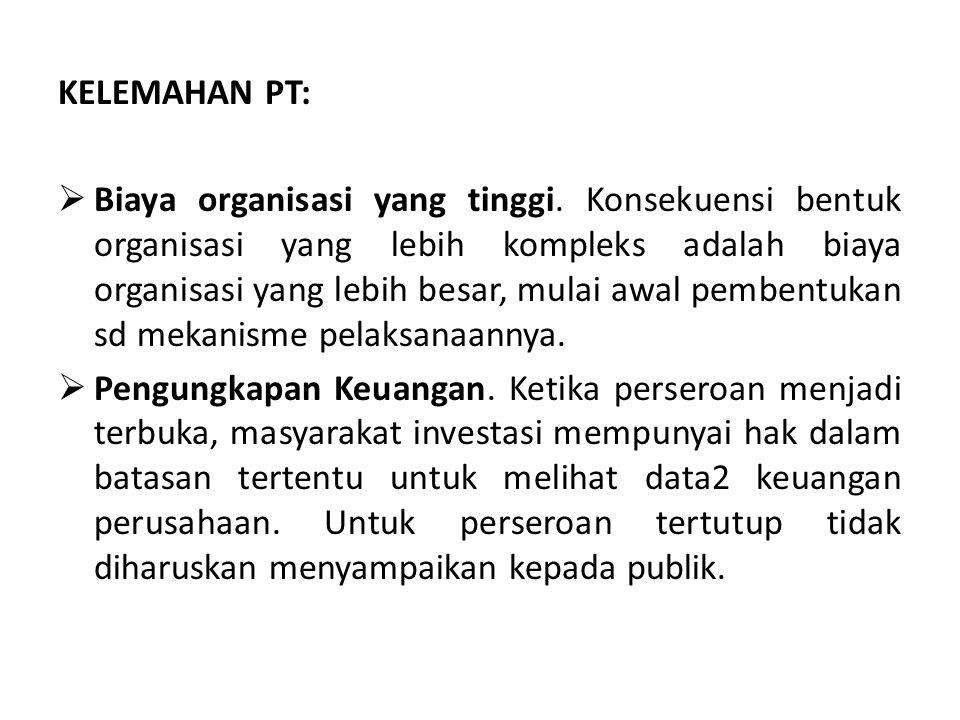 KELEMAHAN PT: