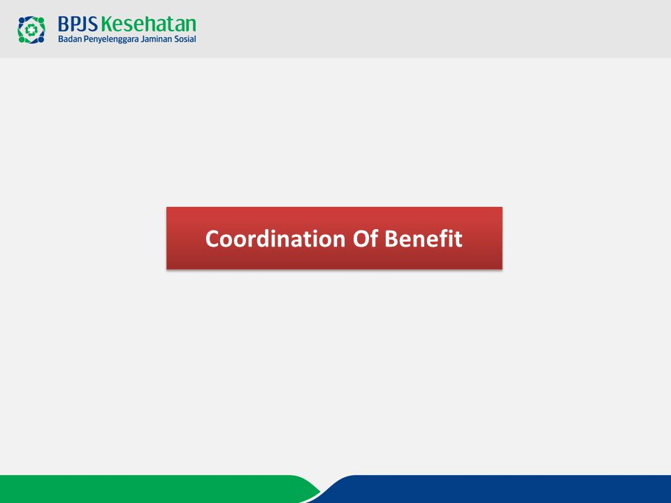 Coordination Of Benefit