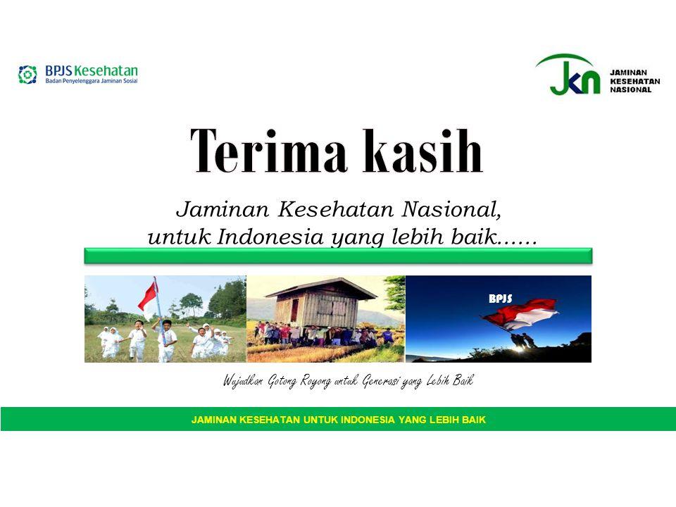 JAMINAN KESEHATAN UNTUK INDONESIA YANG LEBIH BAIK