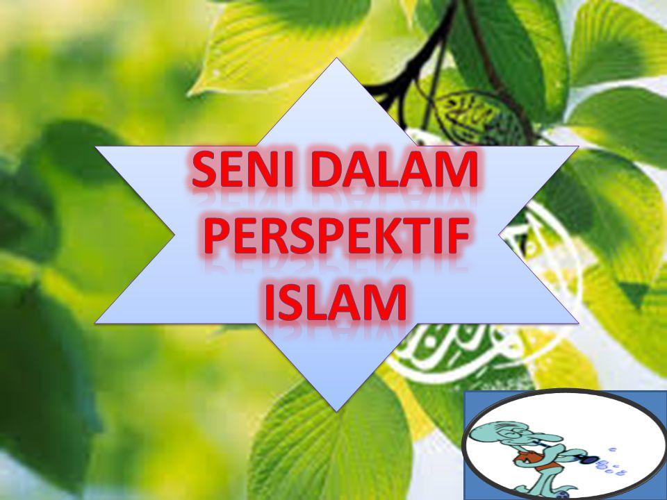 Seni dalam Perspektif Islam
