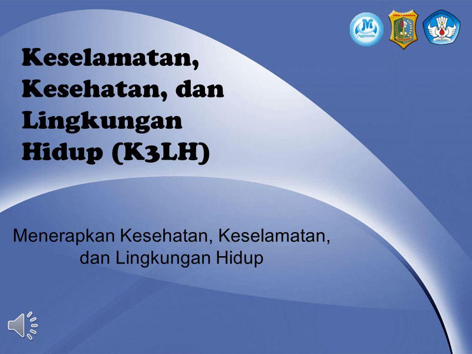 Keselamatan, Kesehatan, dan Lingkungan Hidup (K3LH)