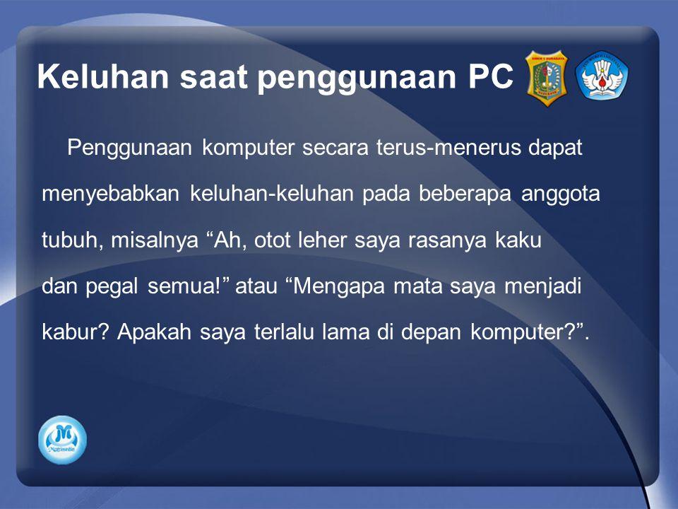 Keluhan saat penggunaan PC