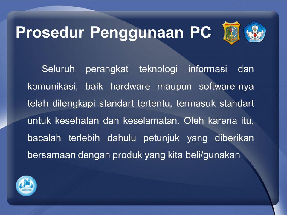 Prosedur Penggunaan PC