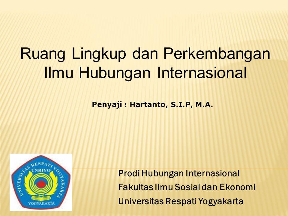 Ruang Lingkup dan Perkembangan Ilmu Hubungan Internasional