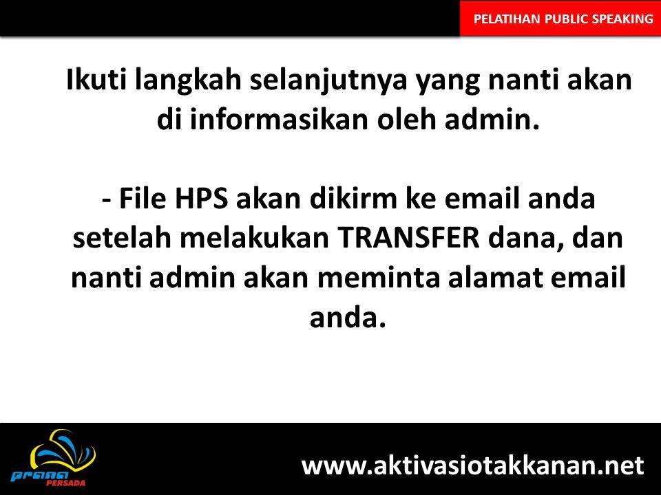 Ikuti langkah selanjutnya yang nanti akan di informasikan oleh admin.