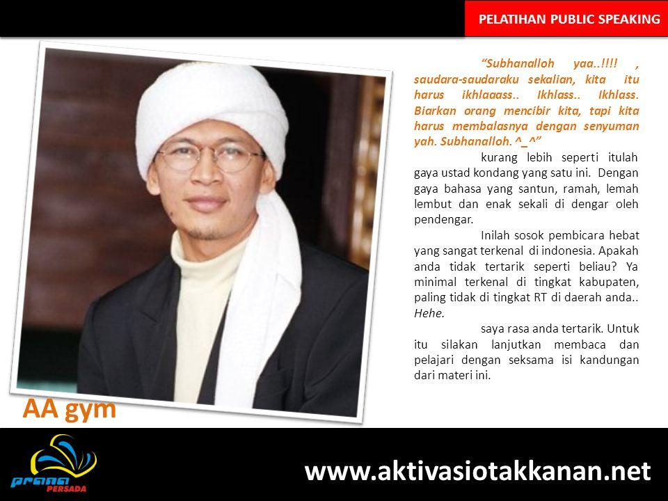 AA gym www.aktivasiotakkanan.net PELATIHAN PUBLIC SPEAKING