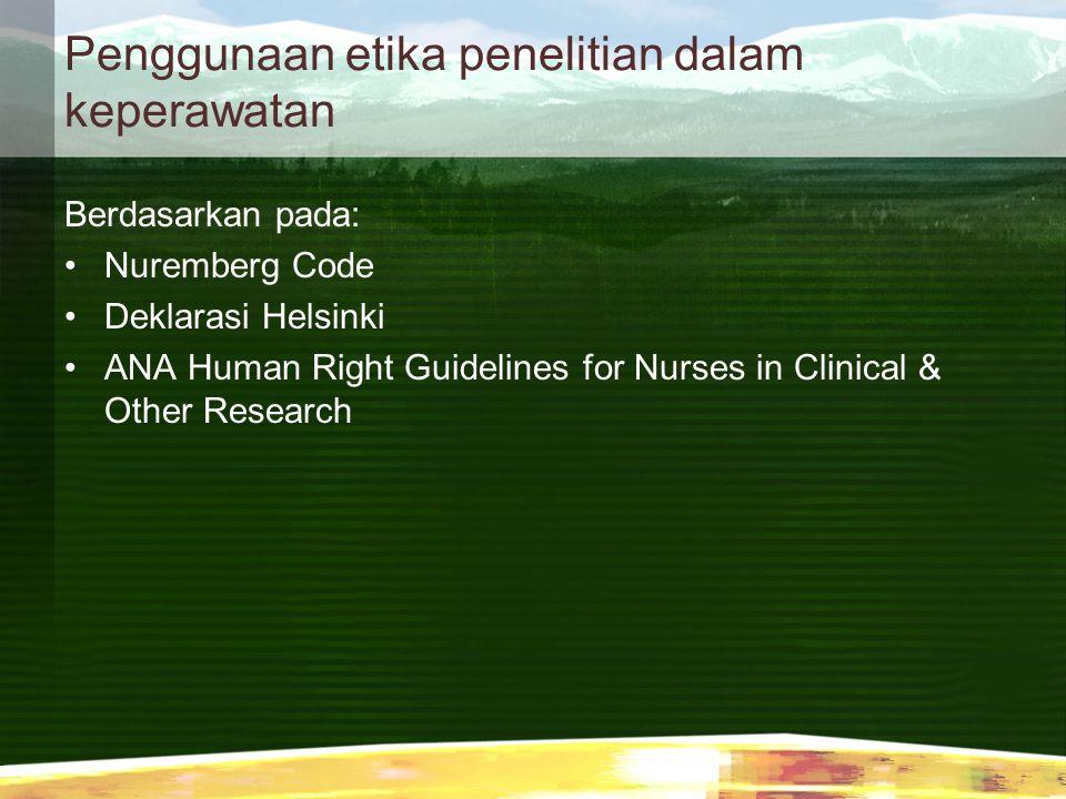 Penggunaan etika penelitian dalam keperawatan