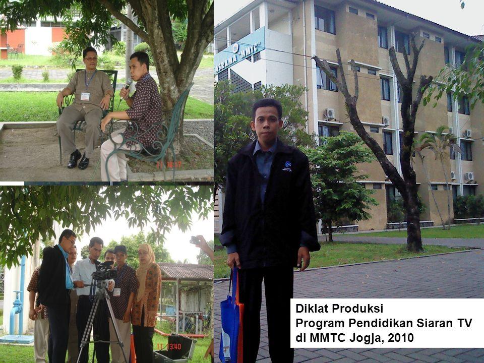 Diklat Produksi Program Pendidikan Siaran TV di MMTC Jogja, 2010