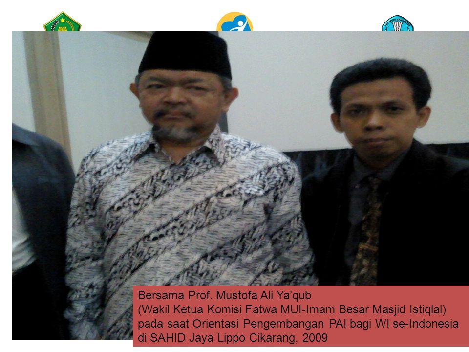 Bersama Prof. Mustofa Ali Ya'qub