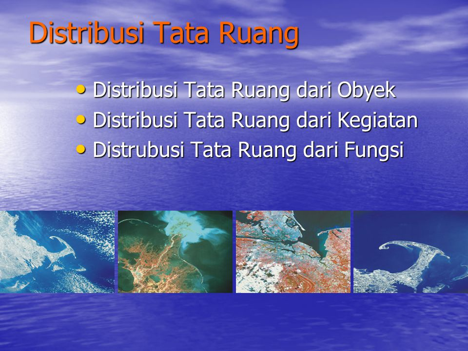 Distribusi Tata Ruang Distribusi Tata Ruang dari Obyek