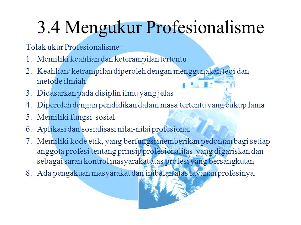 3.4 Mengukur Profesionalisme