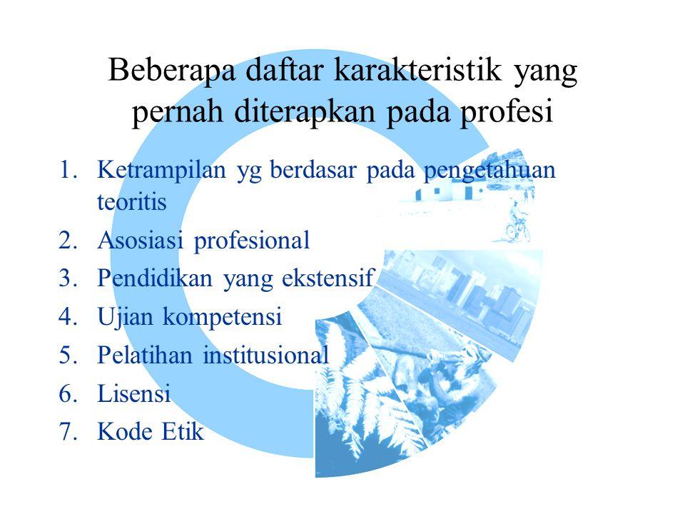 Beberapa daftar karakteristik yang pernah diterapkan pada profesi
