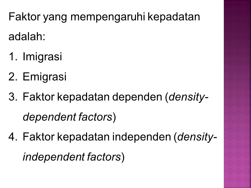 Faktor yang mempengaruhi kepadatan adalah: