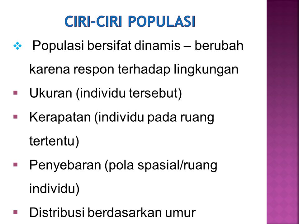 Ciri-ciri populasi Ukuran (individu tersebut)